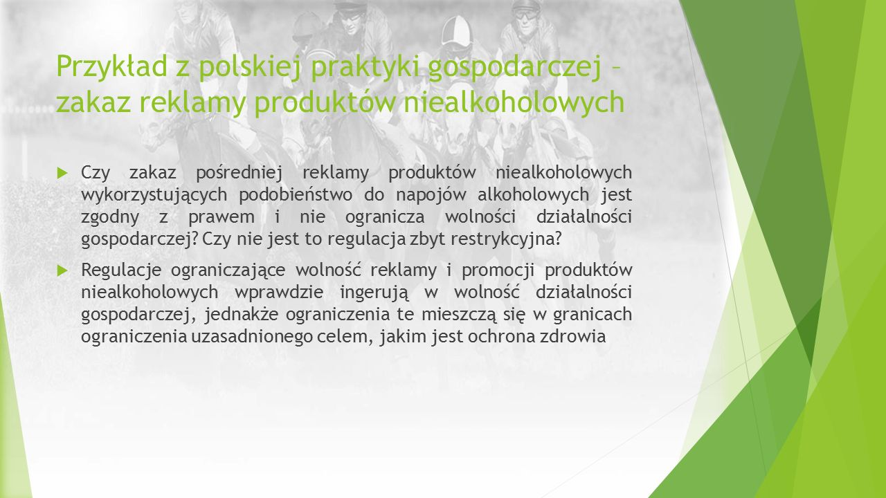 Przykład z polskiej praktyki gospodarczej – zakaz reklamy produktów niealkoholowych  Czy zakaz pośredniej reklamy produktów niealkoholowych wykorzyst