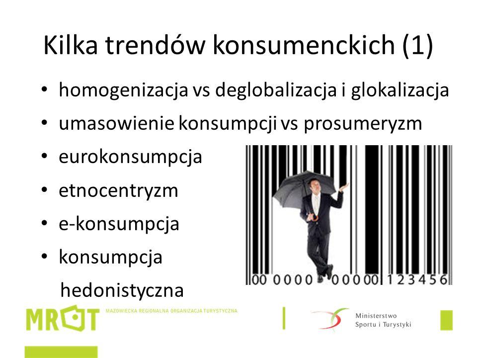 Kilka trendów konsumenckich (1) homogenizacja vs deglobalizacja i glokalizacja umasowienie konsumpcji vs prosumeryzm eurokonsumpcja etnocentryzm e-konsumpcja konsumpcja hedonistyczna