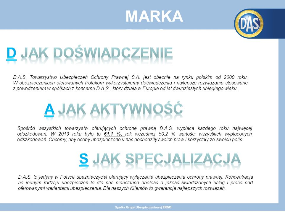 MARKA D.A.S. D.A.S. Towarzystwo Ubezpieczeń Ochrony Prawnej S.A.