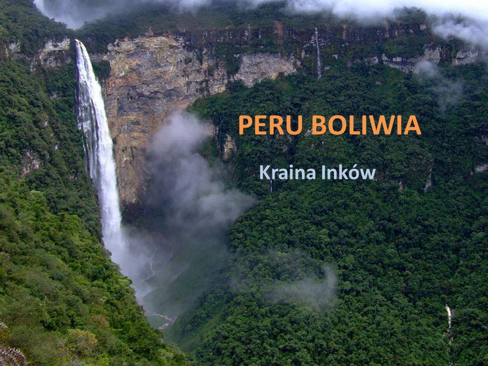 PERU BOLIWIA Kraina Inków
