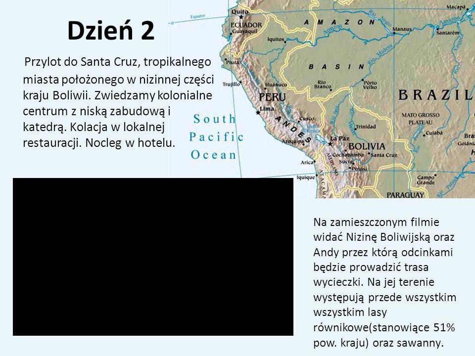 Dzień 2 Przylot do Santa Cruz, tropikalnego miasta położonego w nizinnej części kraju Boliwii. Zwiedzamy kolonialne centrum z niską zabudową i katedrą