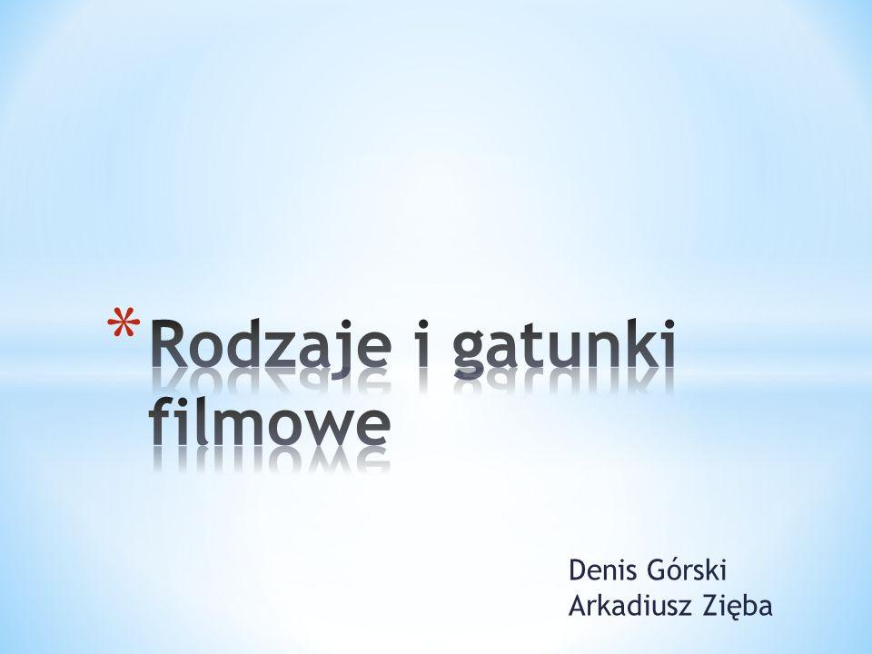 Denis Górski Arkadiusz Zięba
