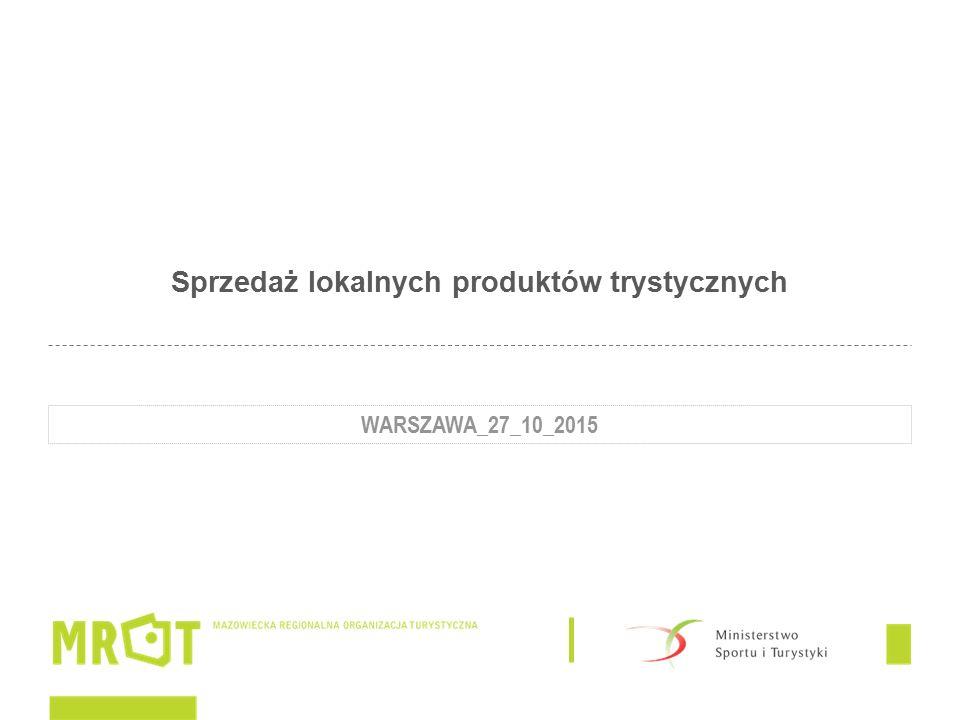 Sprzedaż lokalnych produktów trystycznych WARSZAWA_27_10_2015