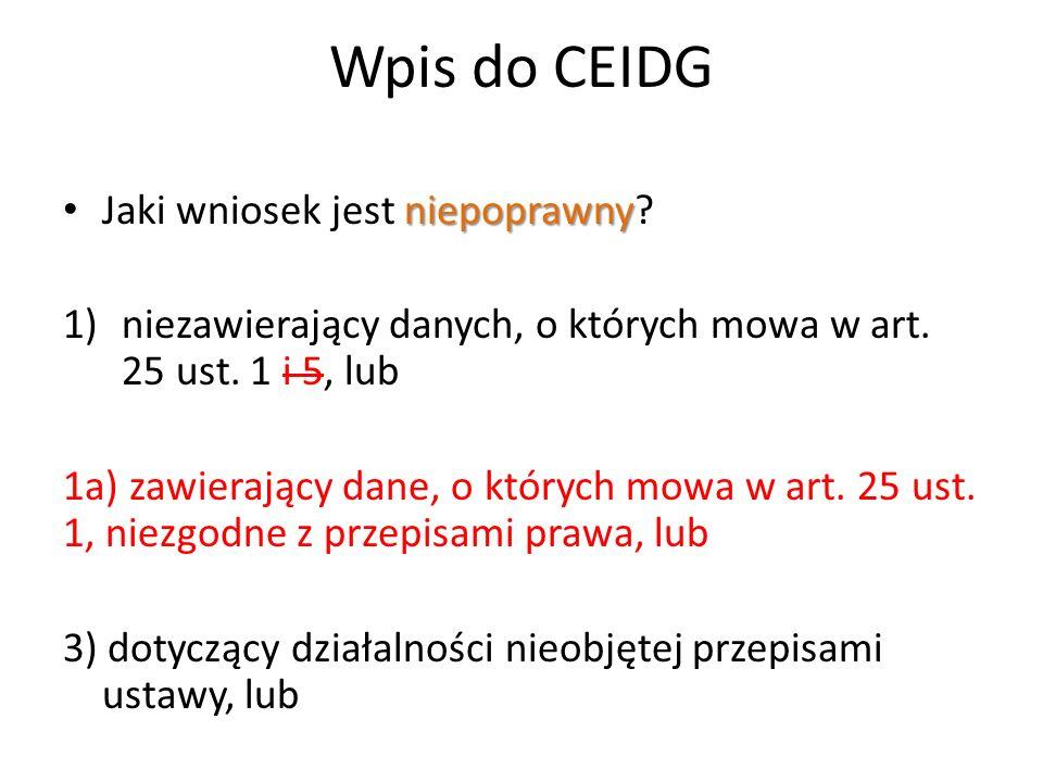 Wpis do CEIDG niepoprawny Jaki wniosek jest niepoprawny.