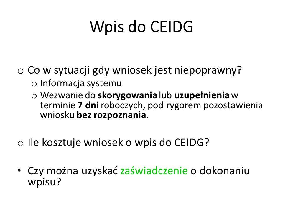 Wpis do CEIDG o Co w sytuacji gdy wniosek jest niepoprawny.