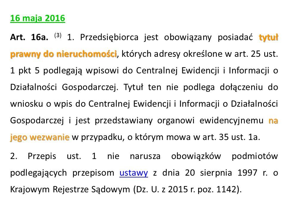 16 maja 2016 tytuł prawny do nieruchomości na jego wezwanie Art.