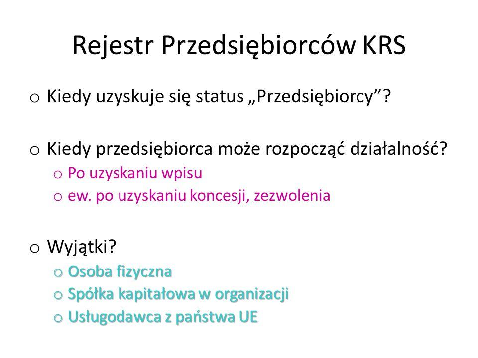 """Rejestr Przedsiębiorców KRS o Kiedy uzyskuje się status """"Przedsiębiorcy ."""