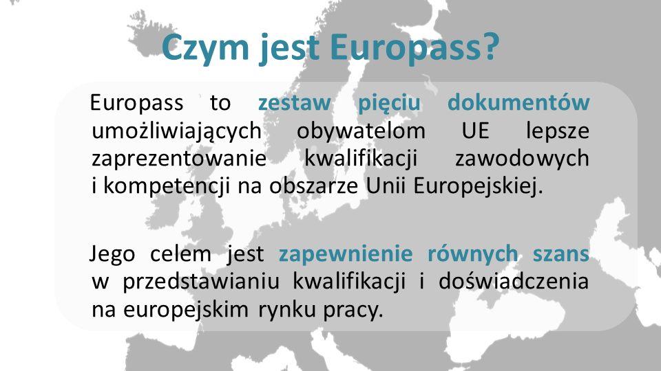 Czym jest Europass? Europass to zestaw pięciu dokumentów umożliwiających obywatelom UE lepsze zaprezentowanie kwalifikacji zawodowych i kompetencji na