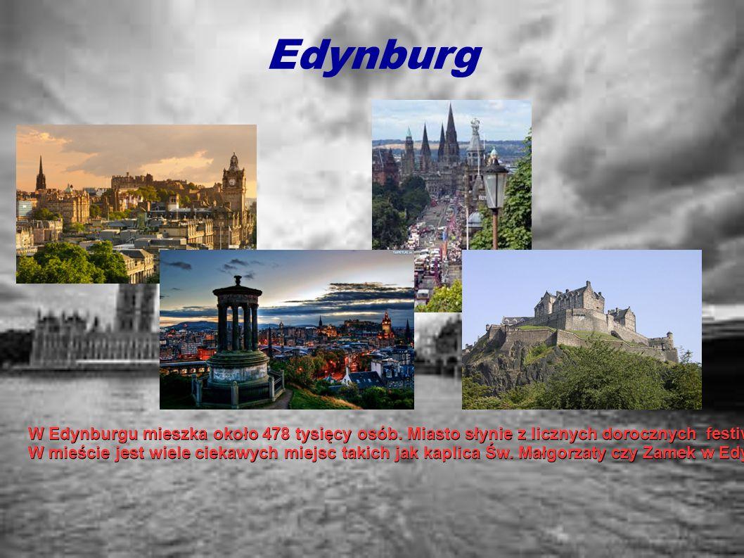 Edynburg W Edynburgu mieszka około 478 tysięcy osób. Miasto słynie z licznych dorocznych festiwali, z których najsłynniejszymi są Edinburgh Internatio
