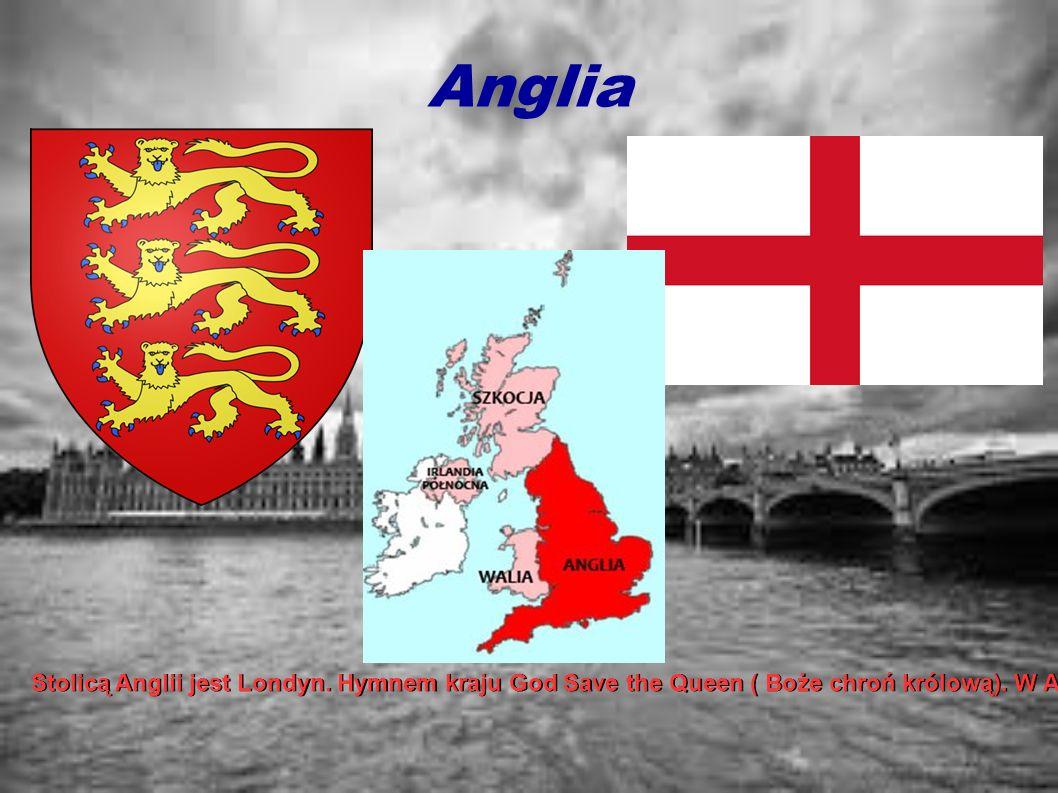 Anglia Stolicą Anglii jest Londyn. Hymnem kraju God Save the Queen ( Boże chroń królową). W Anglii żyje około 53 milionów osób. Religią dominującą jes