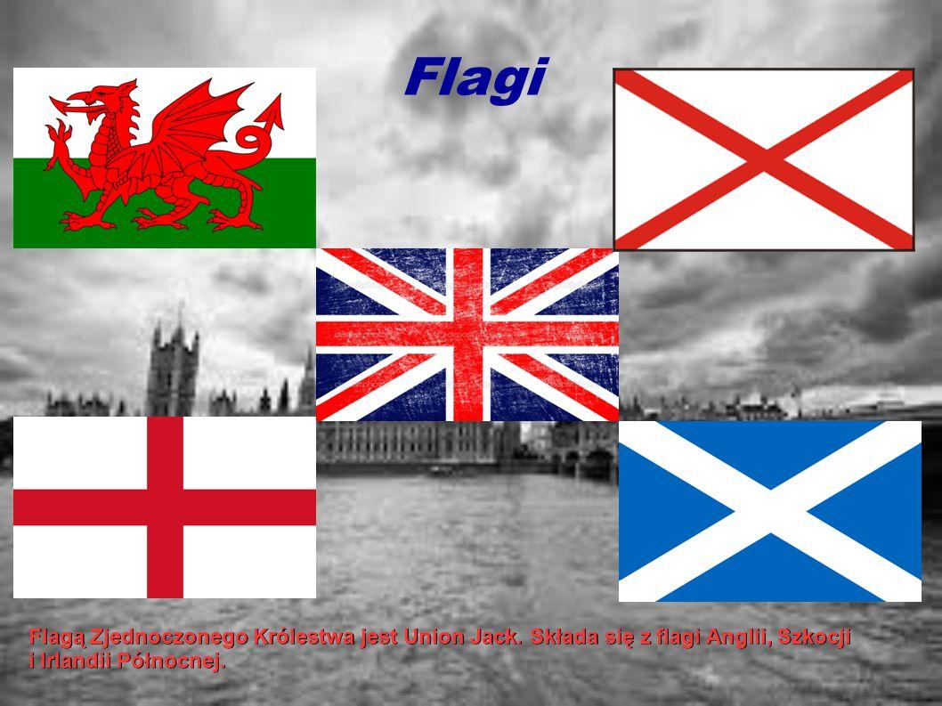 Flagi. Flagą Zjednoczonego Królestwa jest Union Jack. Składa się z flagi Anglii, Szkocji i Irlandii Północnej.