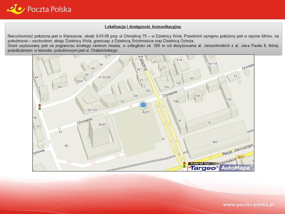 Lokalizacja i dostępność komunikacyjna: Nieruchomość położona jest w Warszawie, obręb 6-01-09 przy ul Chmielnej 75 – w Dzielnicy Wola.