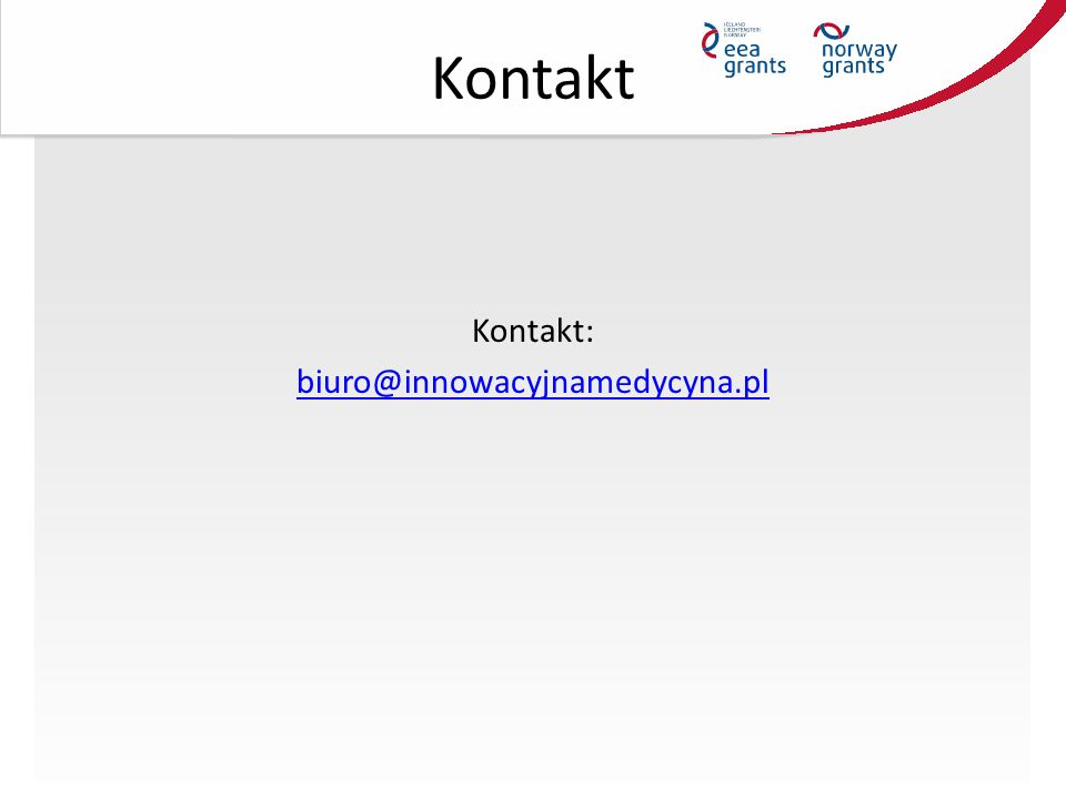 Kontakt Kontakt: biuro@innowacyjnamedycyna.pl