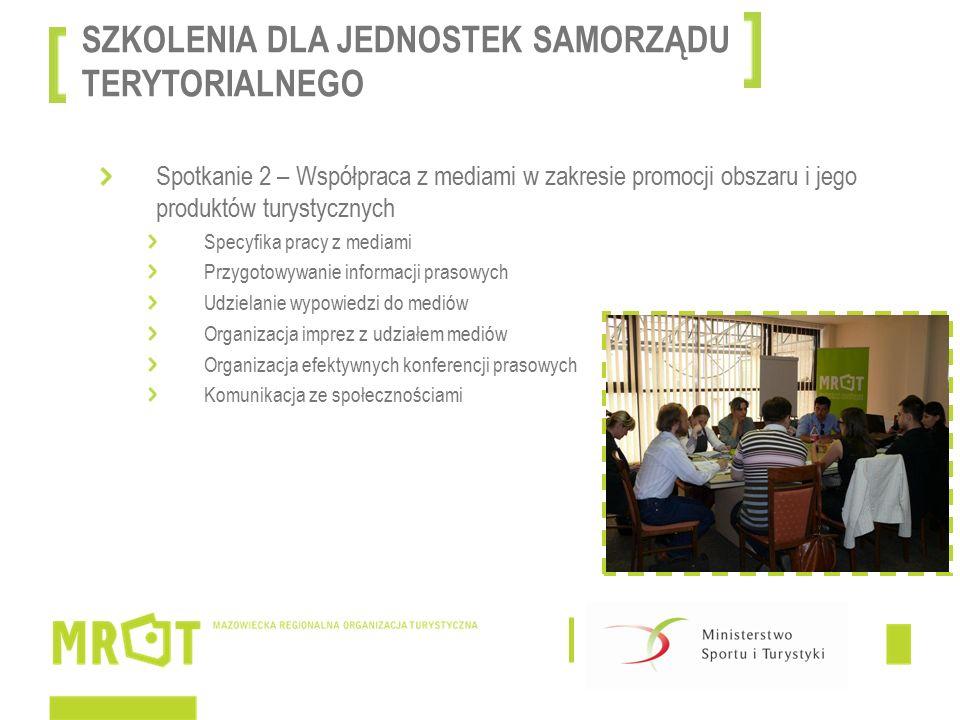 Spotkanie 3 – Klastry i rozwiązania sieciowe w turystyce Podstawy teoretyczne Prezentacja dobrych praktyk polskich i zagranicznych Specjalizacje klastrowe na Mazowszu Współpraca SZKOLENIA DLA JEDNOSTEK SAMORZĄDU TERYTORIALNEGO