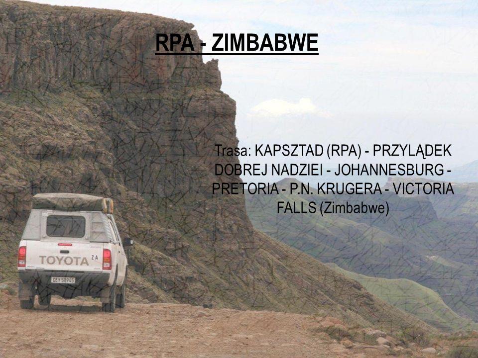 RPA - ZIMBABWE Trasa: KAPSZTAD (RPA) - PRZYLĄDEK DOBREJ NADZIEI - JOHANNESBURG - PRETORIA - P.N. KRUGERA - VICTORIA FALLS (Zimbabwe)