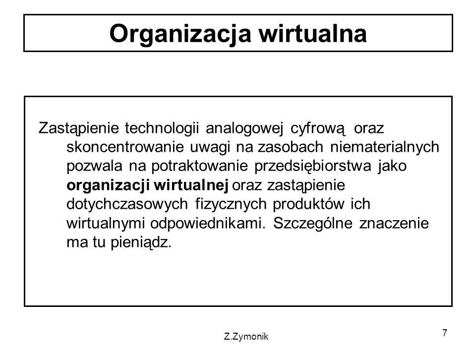 8 Przedsiębiorstwo będące zbiorem procesów jest traktowane jako miniatura rynku.