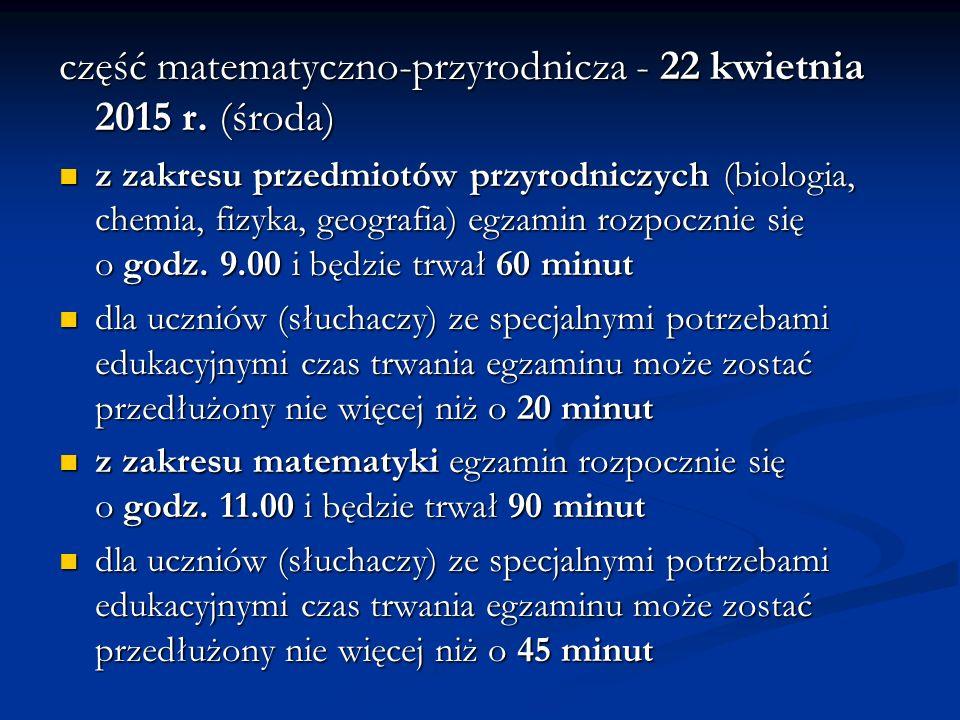 część matematyczno-przyrodnicza - 22 kwietnia 2015 r.
