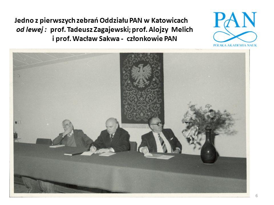 6 Jedno z pierwszych zebrań Oddziału PAN w Katowicach od lewej : prof. Tadeusz Zagajewski; prof. Alojzy Melich i prof. Wacław Sakwa - członkowie PAN