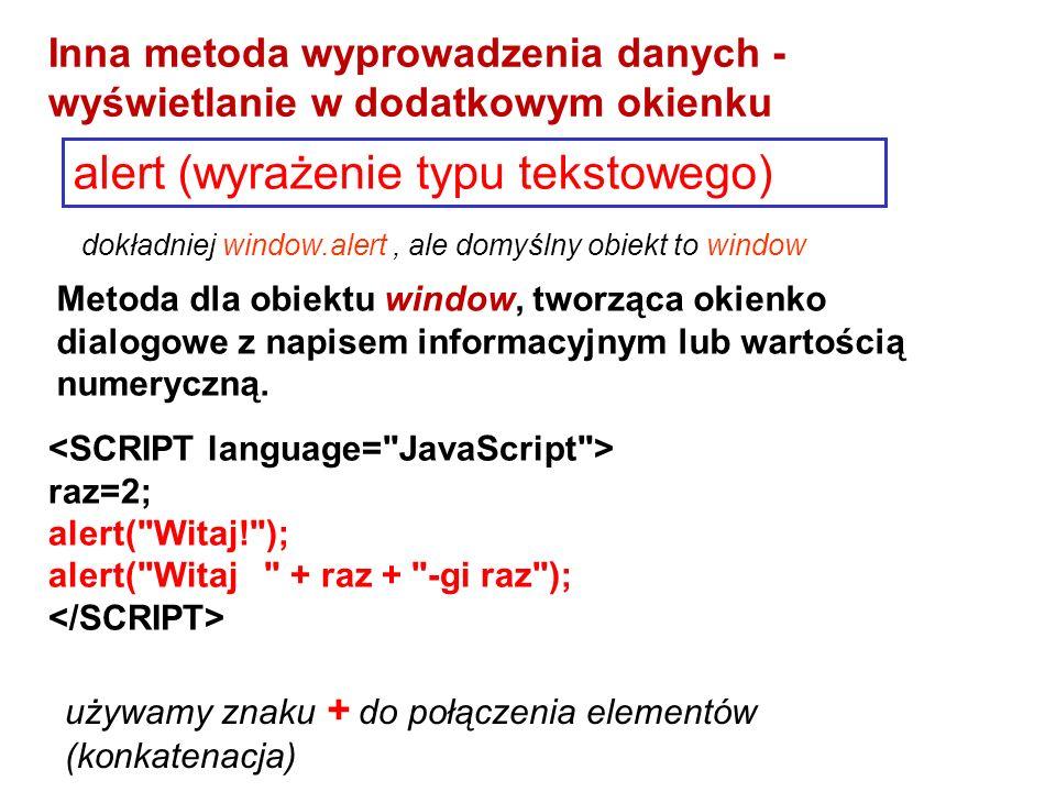 Metoda dla obiektu window, tworząca okienko dialogowe z napisem informacyjnym lub wartością numeryczną.