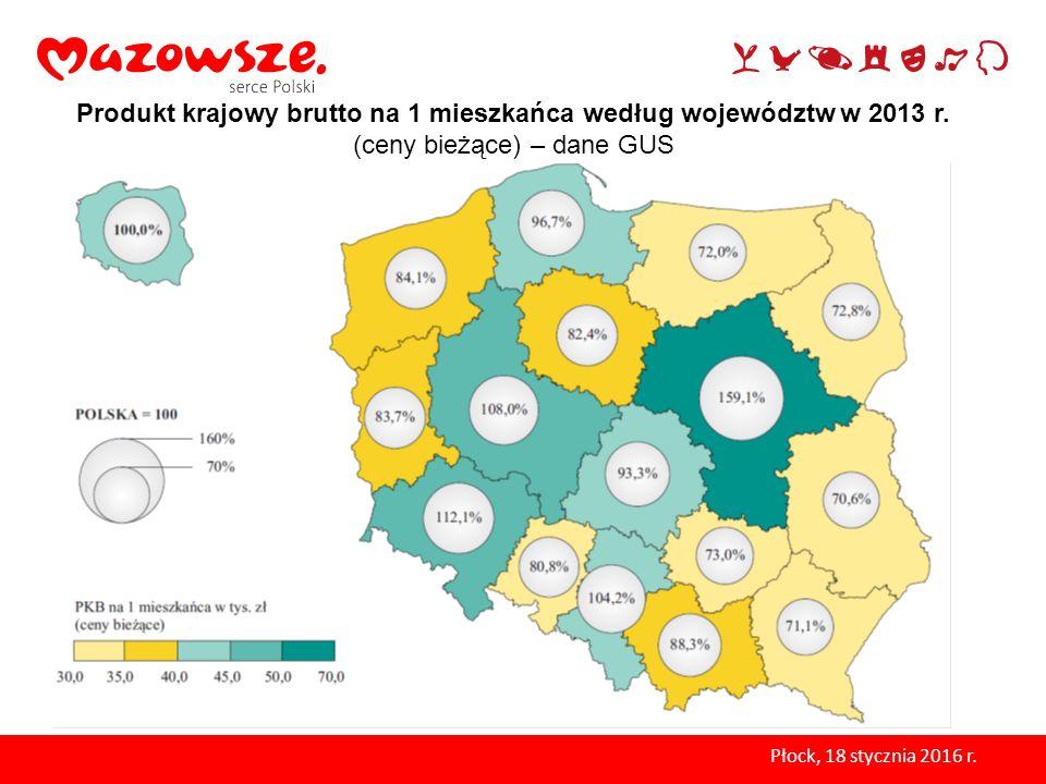 Produkt krajowy brutto na 1 mieszkańca według województw w 2013 r. (ceny bieżące) – dane GUS Płock, 18 stycznia 2016 r.