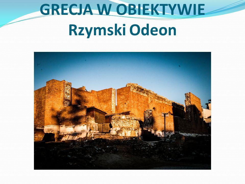 GRECJA W OBIEKTYWIE Rzymski Odeon
