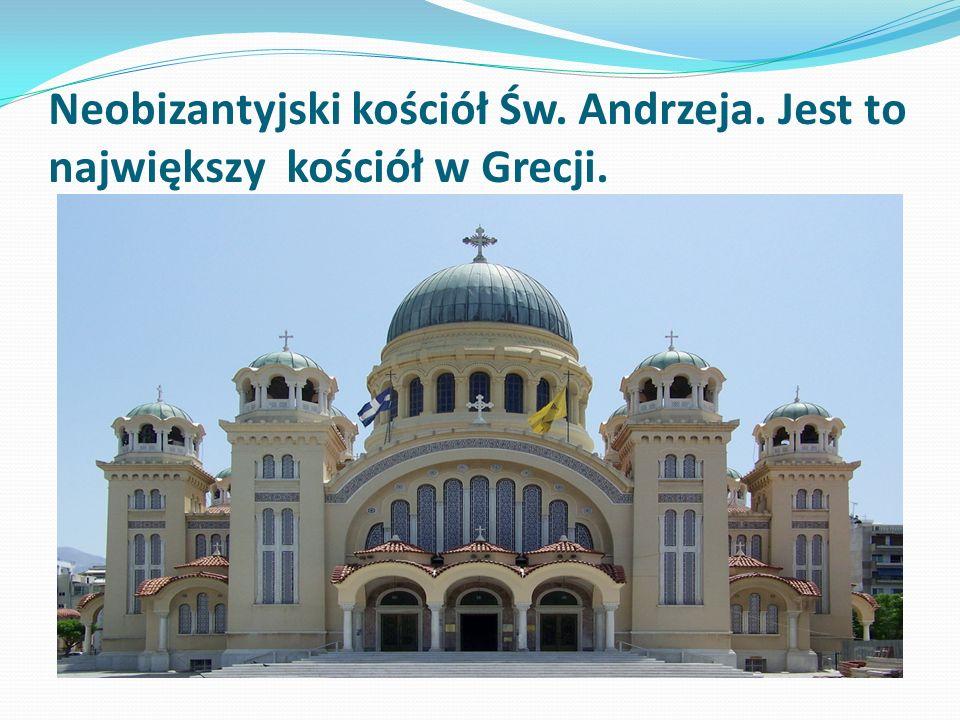 Neobizantyjski kościół Św. Andrzeja. Jest to największy kościół w Grecji.