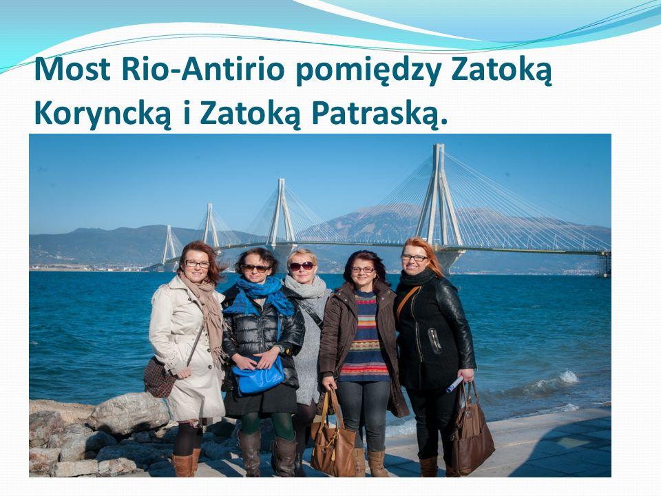 Most Rio-Antirio pomiędzy Zatoką Koryncką i Zatoką Patraską.