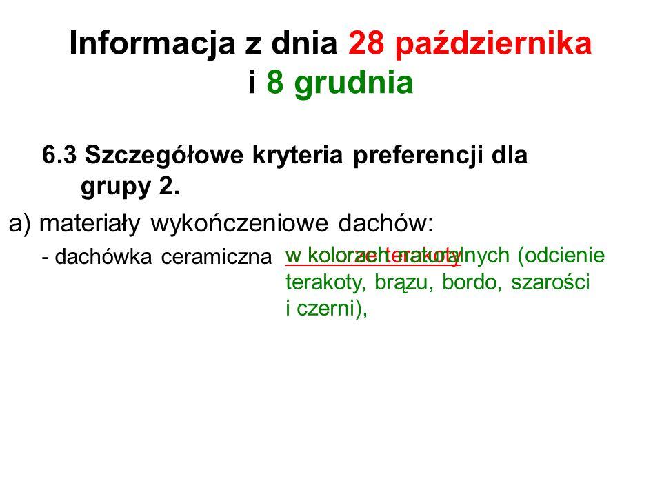 Informacja z dnia 28 października i 8 grudnia 6.3 Szczegółowe kryteria preferencji dla grupy 2.