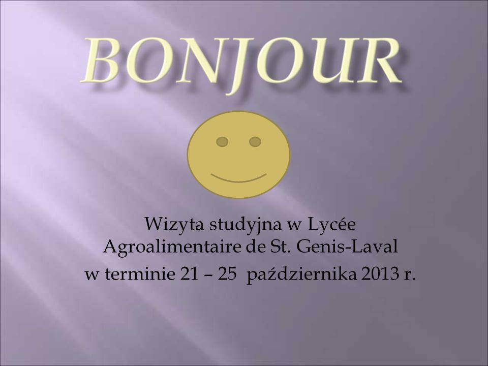 Wizyta studyjna w Lycée Agroalimentaire de St. Genis-Laval w terminie 21 – 25 października 2013 r.
