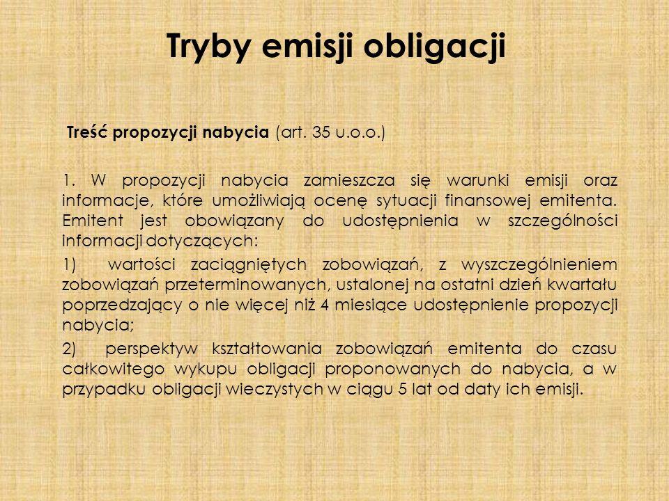 Treść propozycji nabycia (art. 35 u.o.o.) 1.