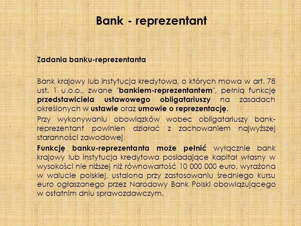 Zadania banku-reprezentanta Bank krajowy lub instytucja kredytowa, o których mowa w art.