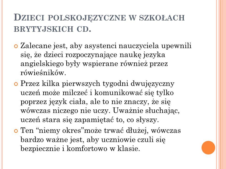 D ZIECI POLSKOJĘZYCZNE W SZKOŁACH BRYTYJSKICH CD.