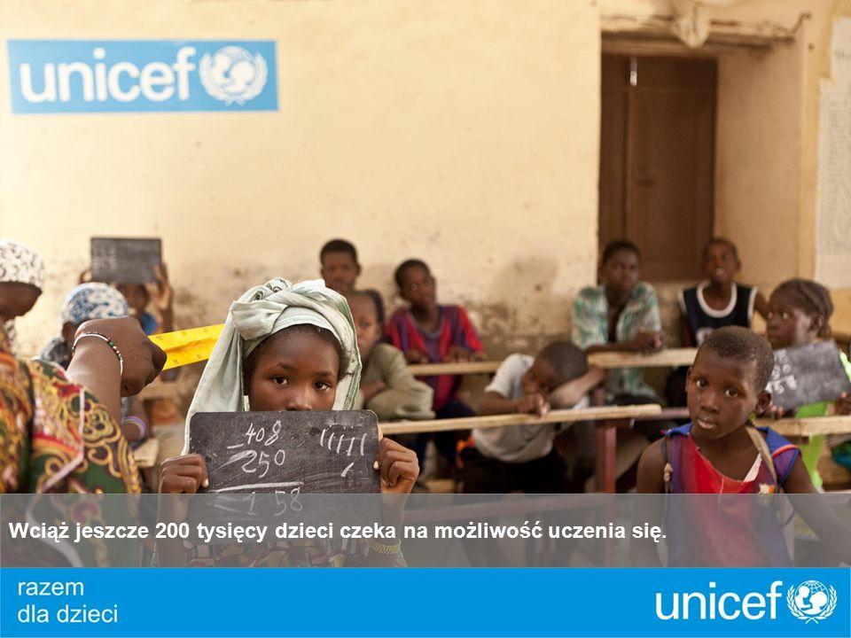 Wciąż jeszcze 200 tysięcy dzieci czeka na możliwość uczenia się.