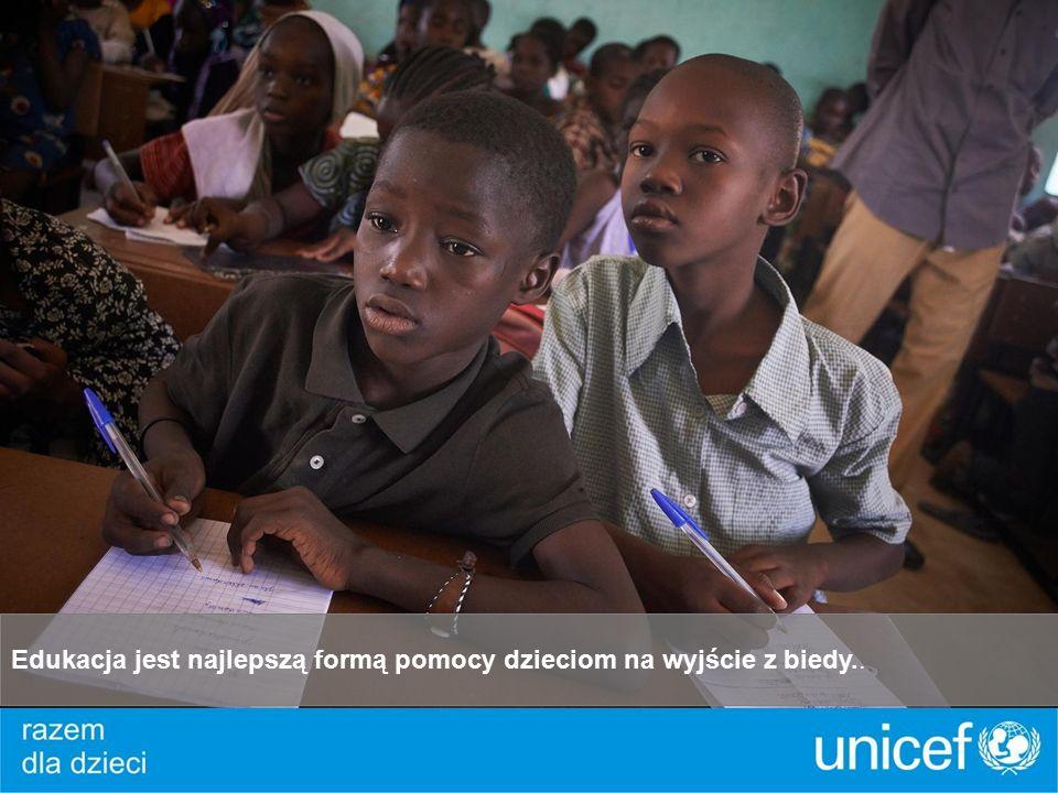Edukacja jest najlepszą formą pomocy dzieciom na wyjście z biedy..