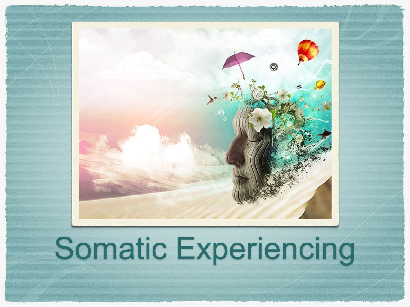 Somatic Experiencing