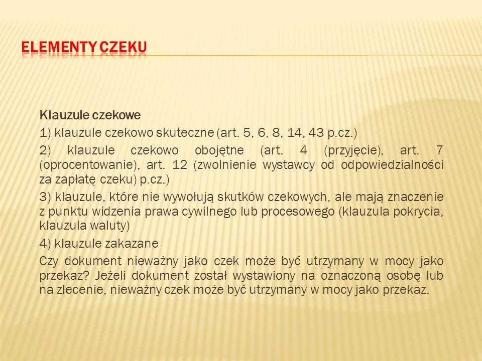 """Pojawia się pytanie jak oceniać dokument, któremu brak cech opisanych w art. 1 p.cz., który to nie może zostać """"uzupełniony"""" w oparciu o art. 2 p.cz."""
