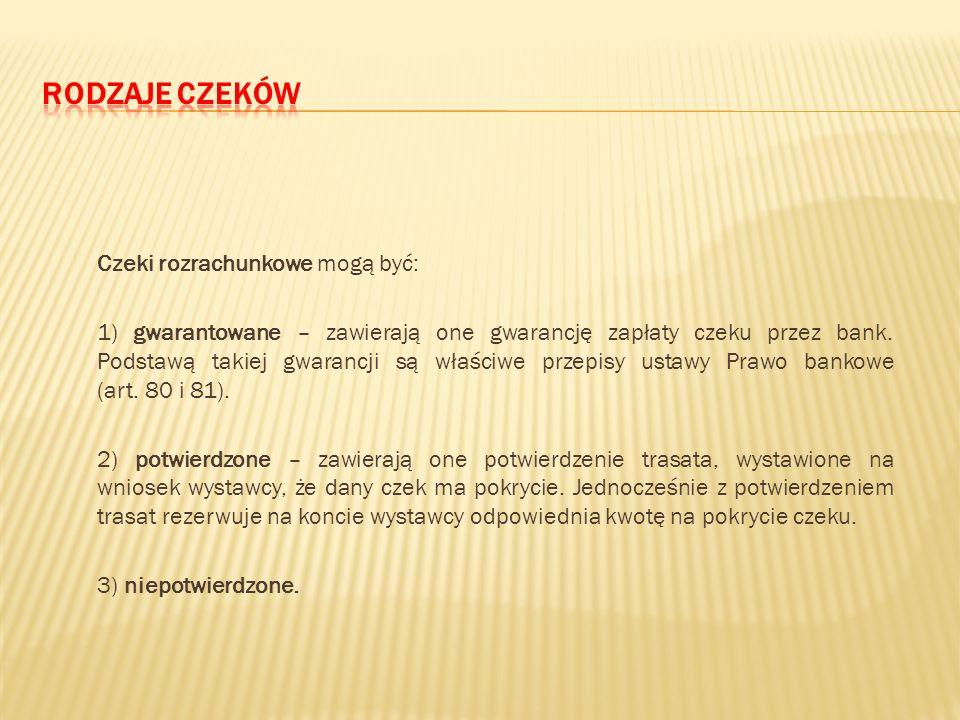 """Czek rozrachunkowy może być przez bank zrealizowany tylko w drodze """"rozrachunku księgowego"""", który zgodnie z art. 39 p.cz. może polegać na: 1) uznaniu"""