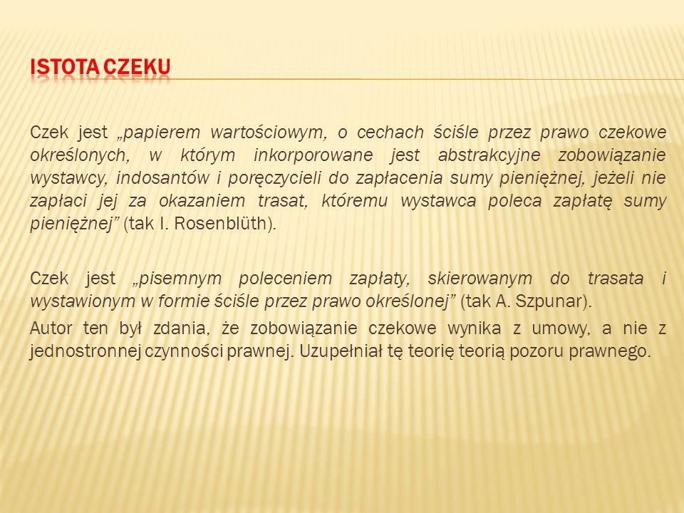Art. 63e. 1. pr. bank. Czek rozrachunkowy stanowi dyspozycję wystawcy czeku udzieloną trasatowi do obciążenia jego rachunku kwotą, na którą czek zosta
