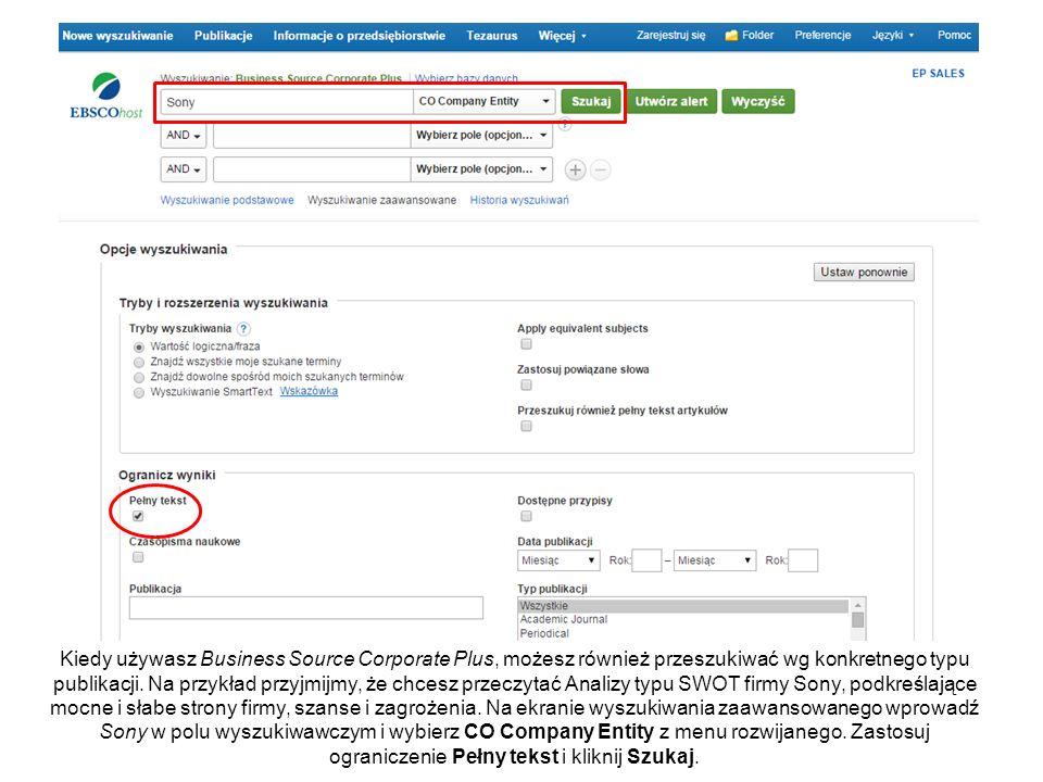 Kiedy używasz Business Source Corporate Plus, możesz również przeszukiwać wg konkretnego typu publikacji. Na przykład przyjmijmy, że chcesz przeczytać