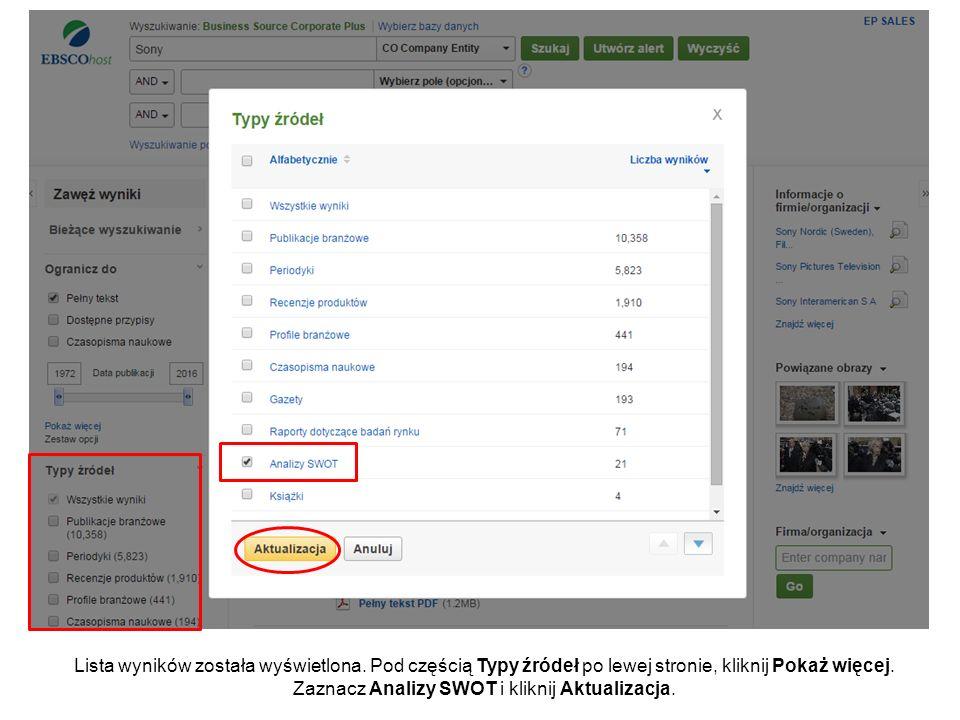 Lista wyników została wyświetlona. Pod częścią Typy źródeł po lewej stronie, kliknij Pokaż więcej. Zaznacz Analizy SWOT i kliknij Aktualizacja.