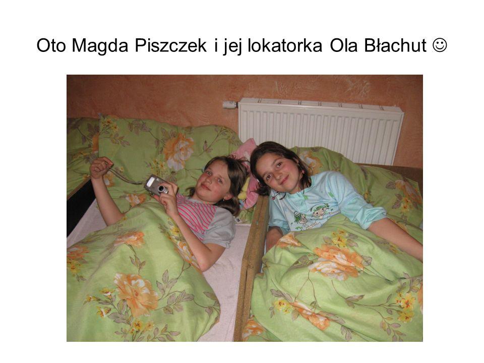 Oto Magda Piszczek i jej lokatorka Ola Błachut