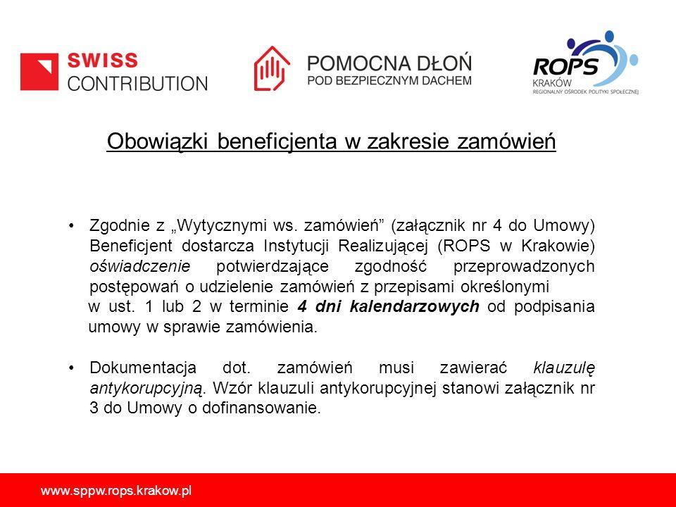 """www.sppw.rops.krakow.pl Obowiązki beneficjenta w zakresie zamówień Zgodnie z """"Wytycznymi ws. zamówień"""" (załącznik nr 4 do Umowy) Beneficjent dostarcza"""