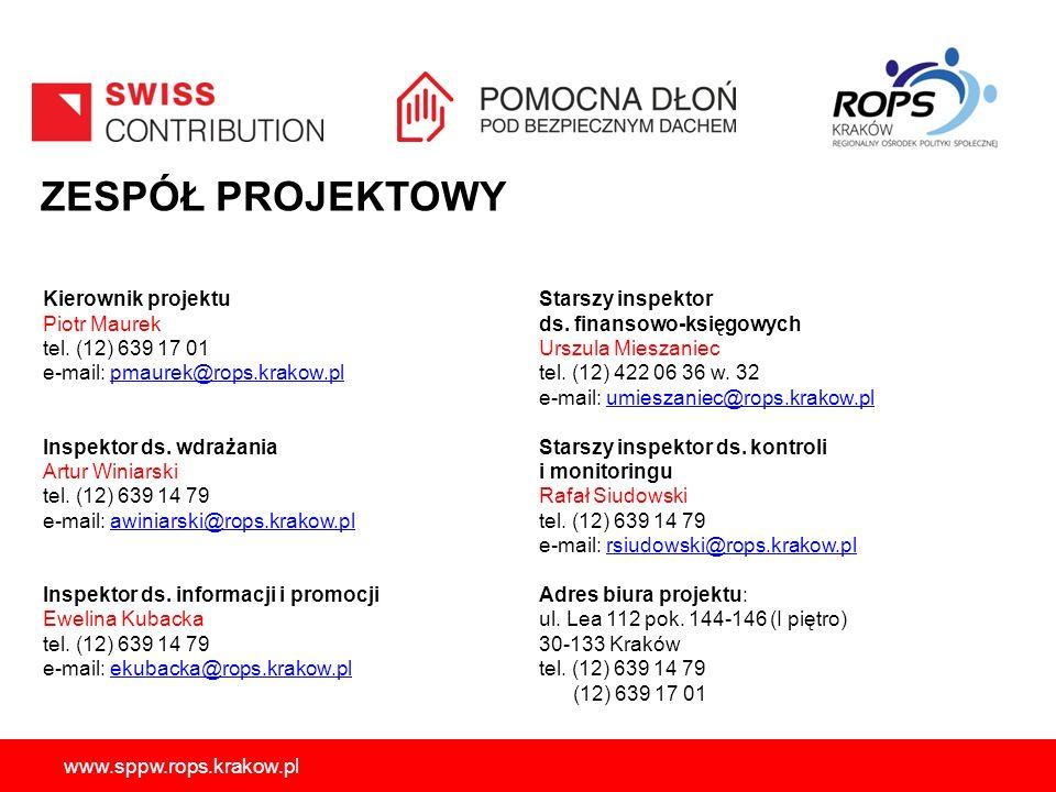 ZESPÓŁ PROJEKTOWY Kierownik projektu Piotr Maurek tel. (12) 639 17 01 e-mail: pmaurek@rops.krakow.plpmaurek@rops.krakow.pl Inspektor ds. wdrażania Art