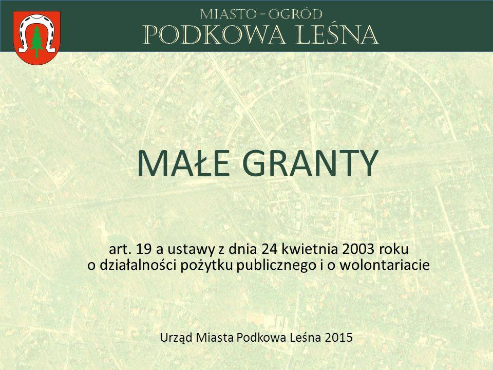 Miasto Podkowa Leśna może zlecić, na wniosek organizacji pozarządowych oraz podmiotów wymienionych w art.