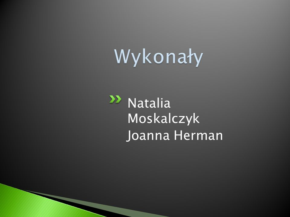 Natalia Moskalczyk Joanna Herman