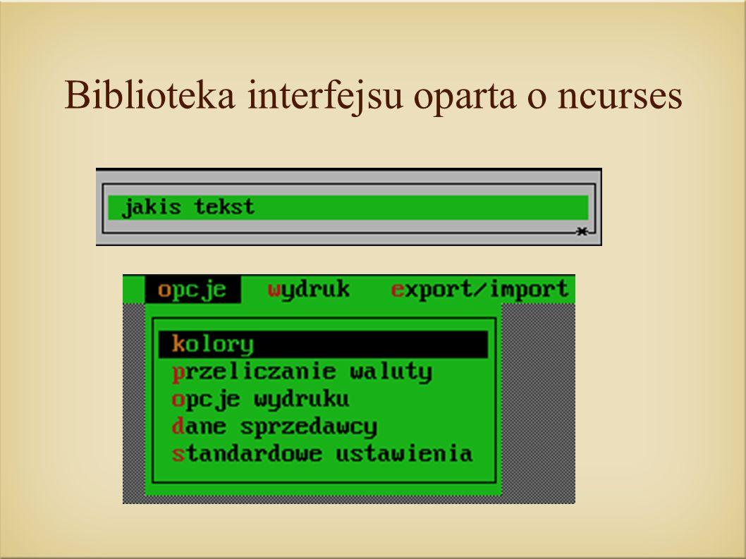 Biblioteka interfejsu oparta o ncurses