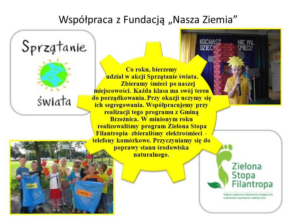 """Współpraca z Fundacją """"Nasza Ziemia Co roku, bierzemy udział w akcji Sprzątanie świata."""