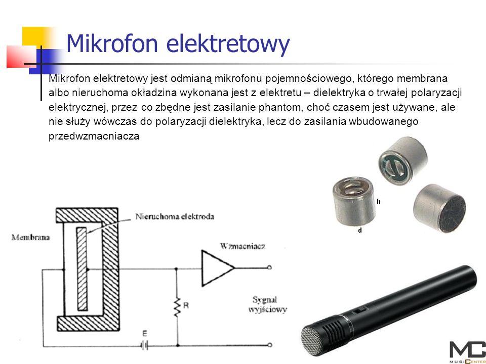 Mikrofon elektretowy Mikrofon elektretowy jest odmianą mikrofonu pojemnościowego, którego membrana albo nieruchoma okładzina wykonana jest z elektretu – dielektryka o trwałej polaryzacji elektrycznej, przez co zbędne jest zasilanie phantom, choć czasem jest używane, ale nie służy wówczas do polaryzacji dielektryka, lecz do zasilania wbudowanego przedwzmacniacza