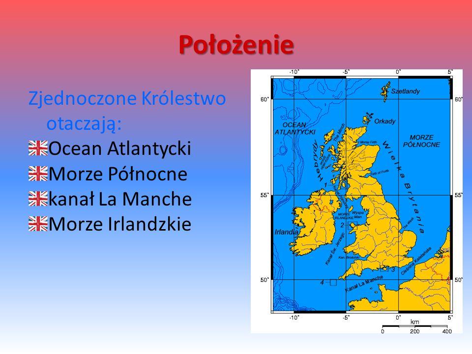 Położenie Zjednoczone Królestwo otaczają: Ocean Atlantycki Morze Północne kanał La Manche Morze Irlandzkie