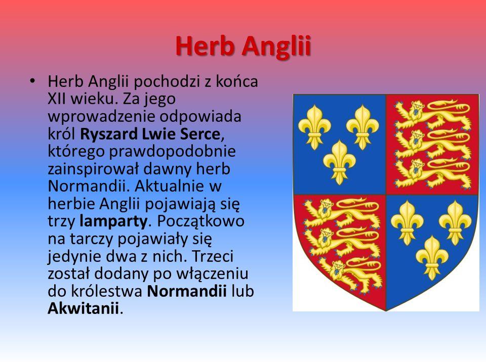 Herb Anglii Herb Anglii pochodzi z końca XII wieku.